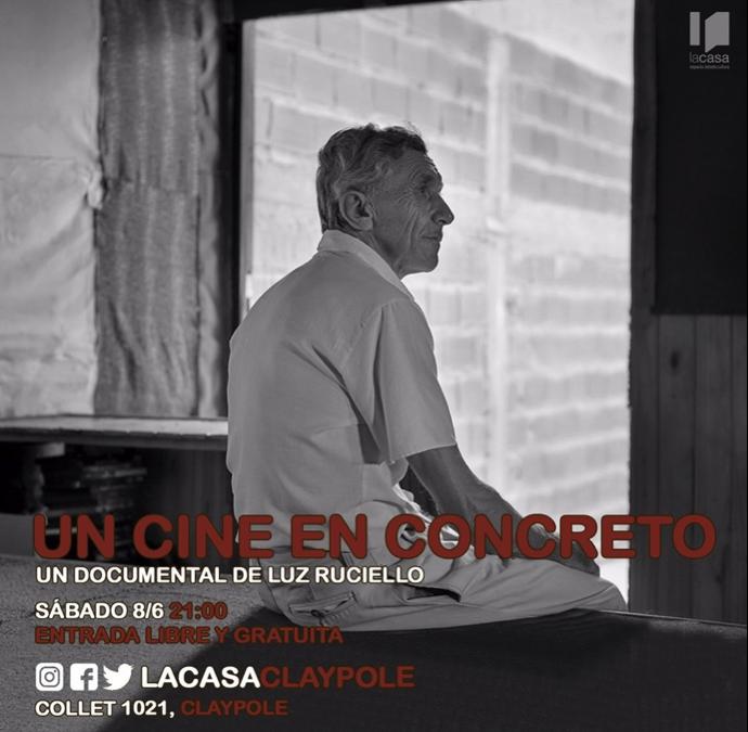 """El premiado documental """"Un Cine en Concreto"""" en La Casa"""