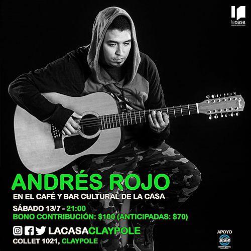 Música en Claypole: Andrés Rojo en La Casa