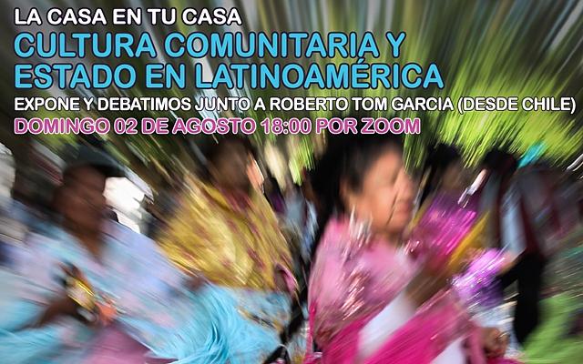 """Charla-debate """"Cultura comunitaria y Estado en Latinoamérica"""""""